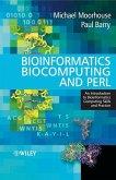 Bioinformatics Biocomputing and Perl (eBook, PDF)
