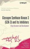 Glycogen Synthase Kinase 3 (GSK-3) and Its Inhibitors (eBook, PDF)