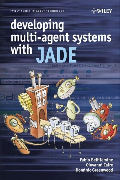 Developing Multi-Agent Systems with JADE (eBook, PDF)