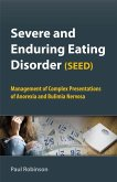 Severe and Enduring Eating Disorder (SEED) (eBook, PDF)
