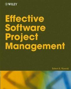 Effective Software Project Management (eBook, PDF) - Wysocki, Robert K.