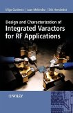 Design and Characterization of Integrated Varactors for RF Applications (eBook, PDF)