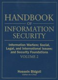 Handbook of Information Security, Volume 2, Information Warfare, Social, Legal, and International Issues and Security Foundations (eBook, PDF)