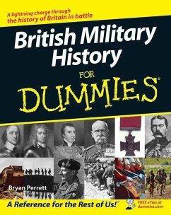 British Military History For Dummies (eBook, PDF) - Perrett, Bryan