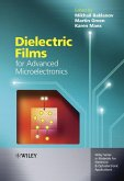 Dielectric Films for Advanced Microelectronics (eBook, PDF)