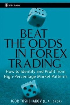 Beat the Odds in Forex Trading (eBook, PDF) - Toshchakov, I. R.