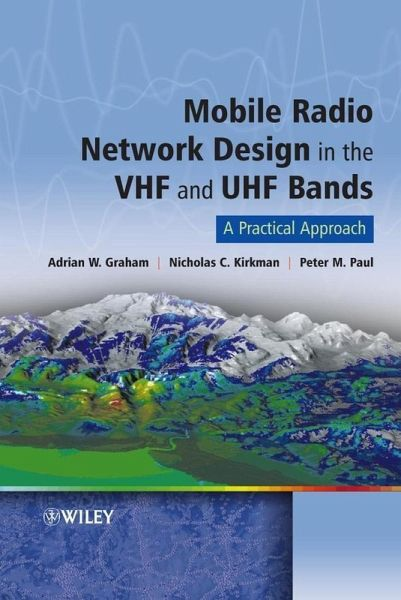 Mobile Radio Network Design in the VHF and UHF Bands (eBook, PDF)