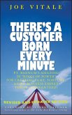 There's a Customer Born Every Minute (eBook, PDF)
