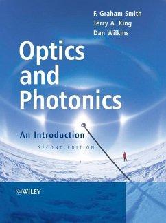 Optics and Photonics (eBook, PDF) - King, Terry A.; Smith, F. Graham; Wilkins, Dan