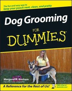 Dog Grooming For Dummies (eBook, PDF) - Bonham, Margaret H.