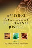 Applying Psychology to Criminal Justice (eBook, PDF)