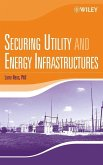 Securing Utility and Energy Infrastructures (eBook, PDF)