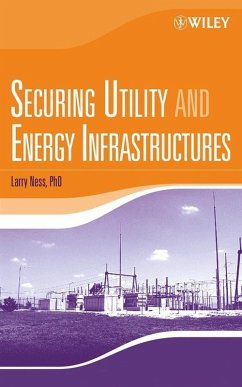 Securing Utility and Energy Infrastructures (eBook, PDF) - Ness, Larry