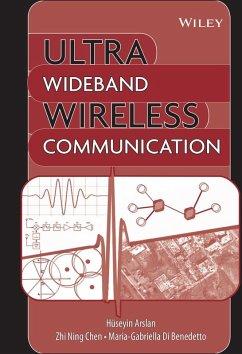 Ultra Wideband Wireless Communication (eBook, PDF)