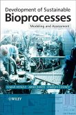 Development of Sustainable Bioprocesses (eBook, PDF)