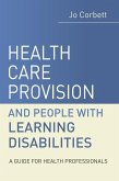 Health Care Provision and People with Learning Disabilities (eBook, PDF)