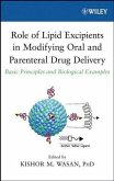 Role of Lipid Excipients in Modifying Oral and Parenteral Drug Delivery (eBook, PDF)