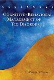 Cognitive-Behavioral Management of Tic Disorders (eBook, PDF)