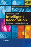 Computer-Aided Intelligent Recognition Techniques and Applications (eBook, PDF)