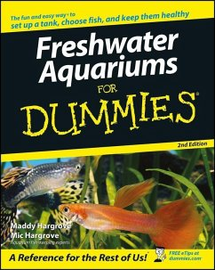 Freshwater Aquariums For Dummies (eBook, PDF) - Hargrove, Maddy; Hargrove, Mic