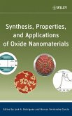Synthesis, Properties, and Applications of Oxide Nanomaterials (eBook, PDF)