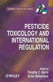 Pesticide Toxicology and International Regulation (eBook, PDF)
