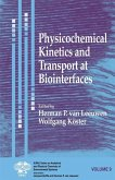 Physicochemical Kinetics and Transport at Biointerfaces, Volume 9 (eBook, PDF)