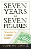 Seven Years to Seven Figures (eBook, PDF)