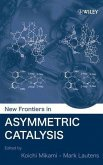 New Frontiers in Asymmetric Catalysis (eBook, PDF)