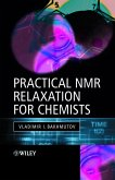 Practical Nuclear Magnetic Resonance Relaxation for Chemists (eBook, PDF)