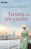 Tatiana und Alexander / Tatiana & Alexander Bd.2 (eBook, ePUB)