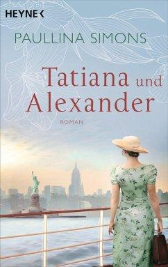 Tatiana und Alexander / Tatiana & Alexander Bd.2 (eBook, ePUB) - Simons, Paullina