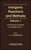 Inorganic Reactions and Methods, Volume 1, The Formation of Bonds to Hydrogen (Part 1) (eBook, PDF)