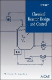 Chemical Reactor Design and Control (eBook, PDF)