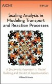Scaling Analysis in Modeling Transport and Reaction Processes (eBook, PDF)