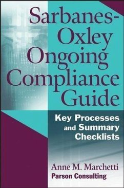 Sarbanes-Oxley Ongoing Compliance Guide (eBook, PDF) - Marchetti, Anne M.