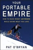 Your Portable Empire (eBook, PDF)