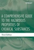 A Comprehensive Guide to the Hazardous Properties of Chemical Substances (eBook, PDF)