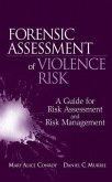 Forensic Assessment of Violence Risk (eBook, PDF)