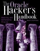 The Oracle Hacker's Handbook (eBook, PDF)