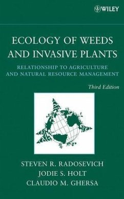 Ecology of Weeds and Invasive Plants (eBook, PDF) - Radosevich, Steven R.; Holt, Jodie S.; Ghersa, Claudio M.