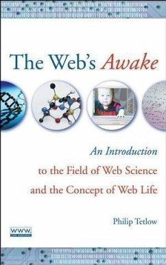 The Web's Awake (eBook, PDF) - Tetlow, Philip D.