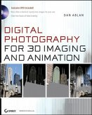Digital Photography for 3D Imaging and Animation (eBook, PDF)