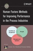 Human Factors Methods for Improving Performance in the Process Industries (eBook, PDF)