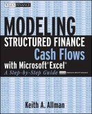 Modeling Structured Finance Cash Flows with Microsoft Excel (eBook, PDF)