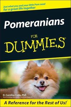 Pomeranians For Dummies (eBook, PDF) - Coile, D. Caroline