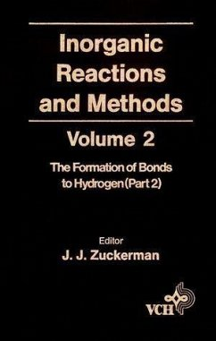Inorganic Reactions and Methods, Volume 2, The Formation of the Bond to Hydrogen (Part 2) (eBook, PDF)