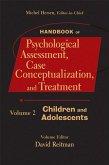 Handbook of Psychological Assessment, Case Conceptualization, and Treatment, Volume 2 (eBook, ePUB)