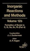 Inorganic Reactions and Methods, Volume 12B, The Formation of Bonds to Elements of Group IVB (C, Si, Ge, Sn, Pb) (Part 4) (eBook, PDF)