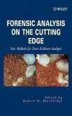 Forensic Analysis on the Cutting Edge (eBook, PDF)